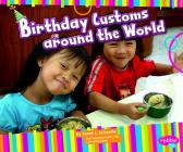 Birthday Customs Around the World (Happy Birthday!) Cover Image