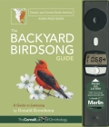 The Backyard Birdsong Guide Eastern and Central North America: A Guide to Listening Cover Image