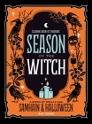 Coloring Book of Shadows: Season of the Witch: Spells for Samhain and Halloween Cover Image