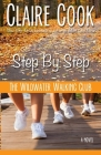 The Wildwater Walking Club: Step by Step: Book 3 of The Wildwater Walking Club series Cover Image