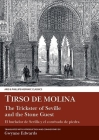 Tirso de Molina: The Trickster of Seville and the Stone Guest (Hispanic Literature) Cover Image