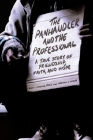 The Panhandler and the Professional: A True Story of Friendship, Faith, and Hope Cover Image