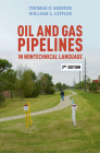 Oil and Gas Pipelines in Nontechnical Language, 2nd Edition Cover Image