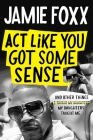 Act Like You Got Some Sense Cover Image