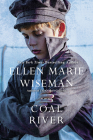 Coal River: A Powerful and Unforgettable Story of 20th Century Injustice Cover Image