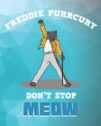 Freddie Purrcury: Planner for Musicians Cover Image
