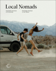 Local Nomads: Sustainable Adventures on Your Doorstep Cover Image