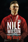 Nile Wilson - My Story Cover Image