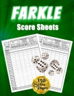 Farkle Score Sheets: 130 Large Score Pads for Scorekeeping - Green Farkle Score Cards - Farkle Score Pads with Size 8.5 x 11 inches (Farkle Cover Image