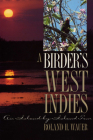 A Birder's West Indies: An Island-By-Island Tour (Corrie Herring Hooks) Cover Image