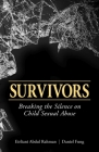 Survivors: Breaking the Silence on Child Sexual Abuse Cover Image