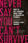 Never Say You Can't Survive Cover Image