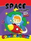 Space and Planets For Kids Coloring Book: Space and Planets Patterns and more.. for Kids, Girls or Boys Ages 8-12,4-8 Cover Image