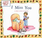 I Miss You: A First Look at Death (First Look at Books (Pb)) Cover Image