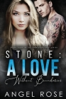 Stone: A Love Without Boundaries: The Forbidden Love Series Cover Image