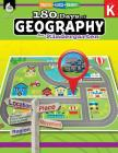 180 Days of Geography for Kindergarten: Practice, Assess, Diagnose (180 Days of Practice) Cover Image