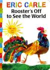 Rooster's Off to See the World (The World of Eric Carle) Cover Image