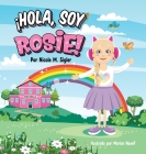 ¡hola, Soy Rosie! Cover Image