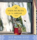 La Vida Secreta de las Abejas = Secret Life of Bees Cover Image