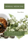 Herbal Medicine: 150 Herbal Remedies to Heal Common Ailments Cover Image