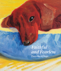 Faithful and Fearless: Portraits of Dogs Cover Image