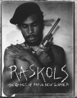 Raskols: The Gangs of Papua New Guinea Cover Image