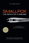 Smallpox: The Death of a Disease: The Inside Story of Eradicating a Worldwide Killer Cover Image