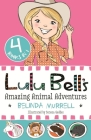 Lulu Bell's Amazing Animal Adventures Cover Image