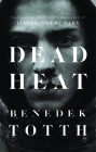 Dead Heat (Biblioasis International Translation #29) Cover Image