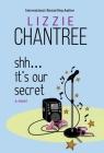 Shh... It's Our Secret Cover Image