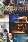 Unmasking CoViD - Part I Cover Image