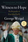 Witness to Hope: The Biography of Pope John Paul II Cover Image