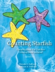 Counting Starfish: Counting Book For Children Coloring Book Included Cover Image