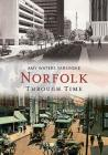 Norfolk Through Time (America Through Time) Cover Image