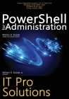 PowerShell for Administration: IT Pro Solutions Cover Image
