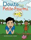 Dovito Et La Petite Fourmi Cover Image