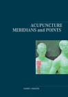 Acupuncture Meridians and Points Cover Image