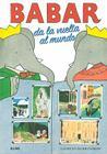 Babar da la vuelta al mundo (Babar series) Cover Image