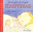 Goodnight Goodnight Sleepyhead Board Book Cover Image