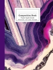 Composition Book Purple Agate Geode Wide Rule Cover Image