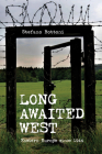 Long Awaited West: Eastern Europe Since 1944 Cover Image