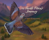 The Turtle Dove's Journey: A Story of Migration Cover Image