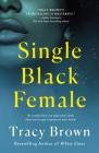 Single Black Female Cover Image