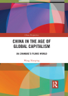 China in the Age of Global Capitalism: Jia Zhangke's Filmic World Cover Image