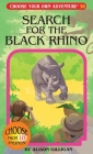Search for the Black Rhino (Choose Your Own Adventure #38) Cover Image