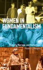 Women in Fundamentalism: Modesty, Marriage, and Motherhood Cover Image