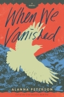 When We Vanished Cover Image