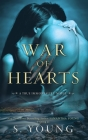War of Hearts: A True Immortality Novel Cover Image