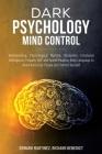 Dark Psychology Mind Control: Brainwashing, Psychological Warfare, Deception, Emotional Intelligence, Empath, NLP, and Speed Reading Body Language t Cover Image