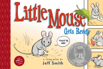 Little Mouse Gets Ready: Toon Level 1 (Toon Books) Cover Image